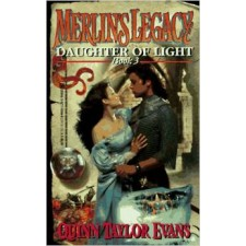Merlin's Legacy: Daughter of Light By Quinn Taylor Evans