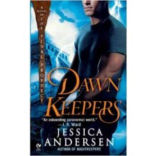 Dawnkeepers (Final Prophecy, Book 2) By Jessica Andersen