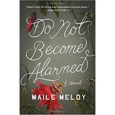 Do Not Become Alarmed by Malie Meloy