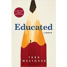Educated: A Memoir by Tara Westover
