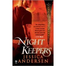 Nightkeepers (Final Prophecy, Book 1) By Jessica Andersen