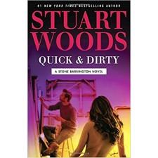 Quick & Dirty (A Stone Barrington Novel) by Stuart Woods
