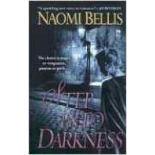 Step Into Darkness By Naomi Bellis