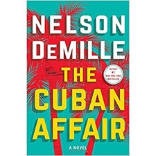The Cuban Affair: A Novel by Nelson DeMille