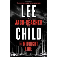 The Midnight Line: A Jack Reacher Novel By Lee Child