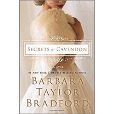 Secrets of Cavendon: A Novel (Cavendon Hall) by Barbara Taylor Bradford