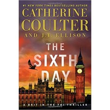 The Sixth Day (A Brit in the FBI) by Cathrine Coulter