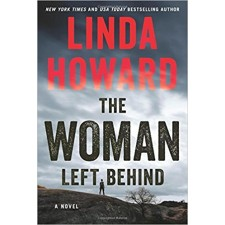 The Woman Left Behind by Linda Howard