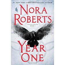 Year One: Chronicles of the One, Book 1 by Nora Roberts